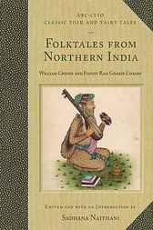 Folktales from Northern India by William Crooke