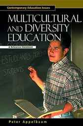 Multicultural and Diversity Education by Peter M. Appelbaum