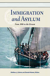 Immigration and Asylum by Matthew J. Gibney