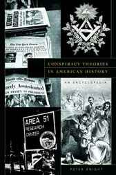 Conspiracy Theories in American History by Peter Knight