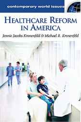Healthcare Reform in America by Jennie Jacobs Kronenfeld