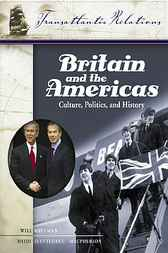 Britain and the Americas by Will Kaufman