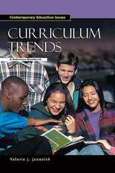 Curriculum Trends by Valerie J. Janesick