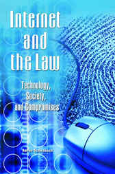 Internet and the Law by Aaron Schwabach