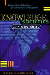Knowledge Societies ... in A Nutshell by Andreas Crede