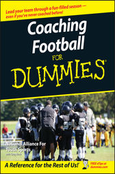 Coaching Football For Dummies by The National Alliance of Youth Sports;  Greg Bach