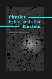 Physics before and after Einstein by M. Mamone Capria