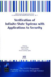 Verification of Infinite-State Systems with Applications to Security by E. Clarke