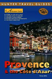Adventure Guide to Provence & the Cote d'Azur by Ferne Arfin
