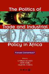 The Politics of Trade and Industrial Policy in Africa by Charles Soludo