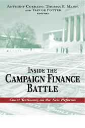 Inside the Campaign Finance Battle by Anthony Corrado