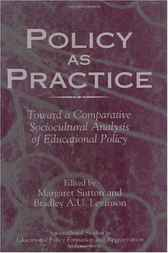 Policy as Practice by Margaret Sutton