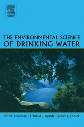 The Environmental Science of Drinking Water by Patrick Sullivan