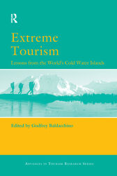 Extreme Tourism: Lessons from the World's Cold Water Islands by Godfrey Baldacchino