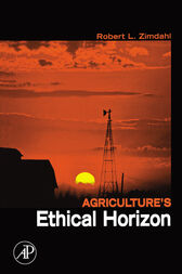 Agriculture's Ethical Horizon by Robert L Zimdahl