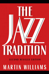 The Jazz Tradition by Martin Williams