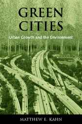 Green Cities : Urban Growth and the Environment