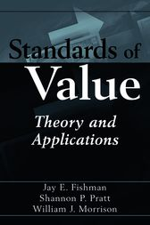 Standards of Value by Jay E. Fishman