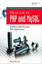 Practical PHP and MySQL by Jono Bacon
