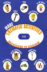 More Thematic Activities for Beginners in English by David Macdonald