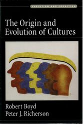 The Origin and Evolution of Cultures by Robert Boyd