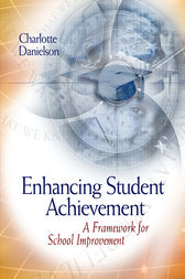 Enhancing Student Achievement by Charlotte Danielson