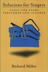 Solutions for Singers by Richard Miller