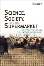 Science, Society, and the Supermarket by David Castle