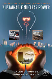 Sustainable Nuclear Power by Galen J. Suppes