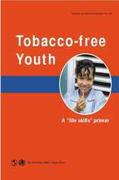 Tobacco-free Youth by Pan American Health Organization