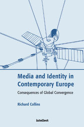 Media and Identity in Contemporary Europe by Richard Collins