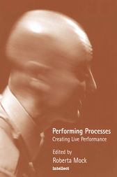 Performing Processes by Roberta Mock