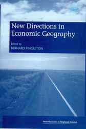 New Directions in Economic Geography by B. Fingleton