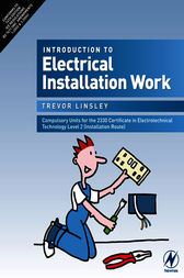 Introduction to Electrical Installation Work by Trevor Linsley