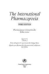 The International Pharmacopoeia, Volume 5 by World Health Organization