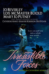 Irresistible Forces by Catherine Asaro