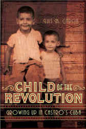 Child of the Revolution by Luis M. Garcia