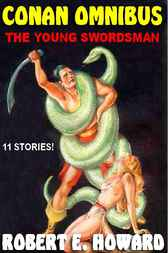 The First Conan Omnibus by Robert E. Howard