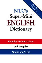 NTC's Super-Mini English Dictionary by Richard A. Spears
