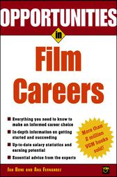 Opportunities in Film Careers by Jan Bone
