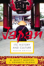Japan: Its History and Culture by Scott W. Morton