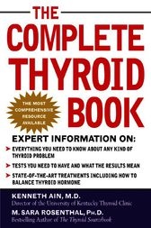 The Complete Thyroid Book by Kenneth Ain