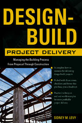 Design-Build Project Delivery by Sidney M. Levy