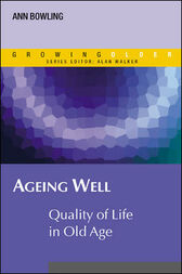 Ageing Well by Ann Bowling