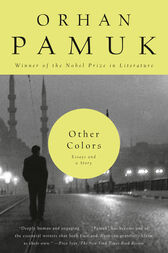 Other Colors by Orhan Pamuk
