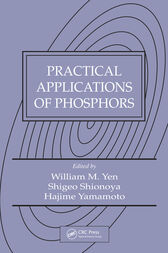 Practical Applications of Phosphors by William M. Yen