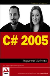 C# 2005 Programmer's Reference by Adrian Kingsley-Hughes