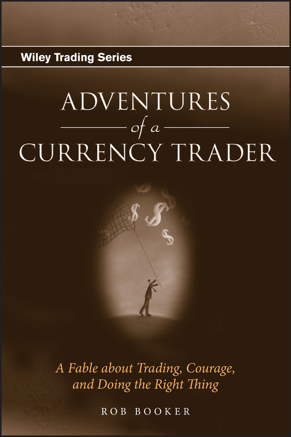 Download Ebook Adventures of a Currency Trader by Rob Booker Pdf