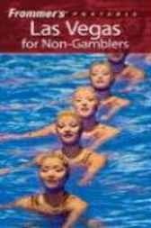 Frommer's Portable Las Vegas for Non-Gamblers by Mary Herczog