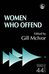 Women Who Offend by Gill McIvor